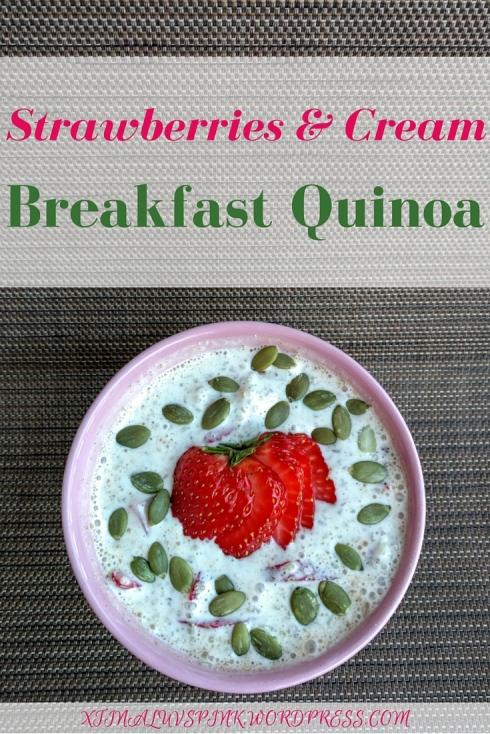 Strawberries & Cream Breakfast Quinoa | xtinaluvspink.wordpress.com