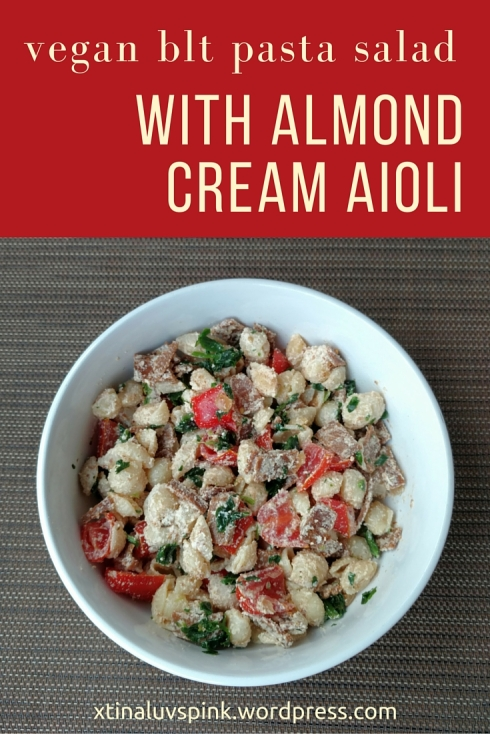 Vegan BLT Pasta Salad with Almond Cream Aioli | xtinaluvspink.wordpress.com