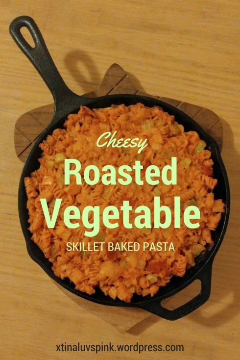 Cheesy Roasted Vegetable Skillet Baked Pasta | xtinaluvspink.wordpress.com