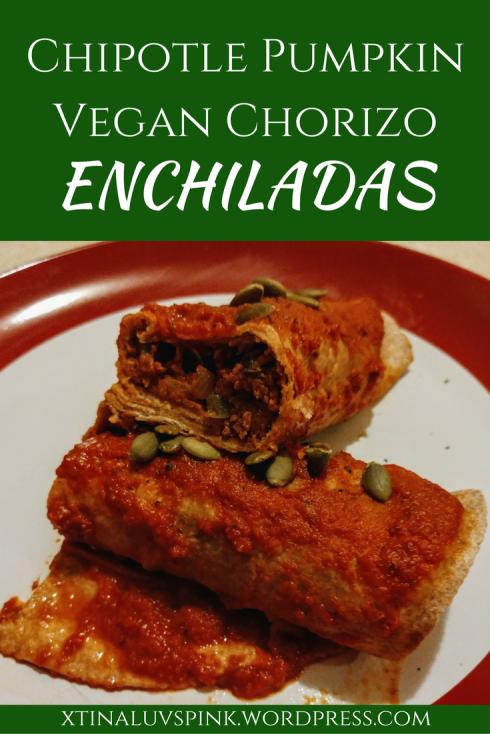 Chipotle Pumpkin Vegan Chorizo Enchiladas | xtinaluvspink.wordpress.com